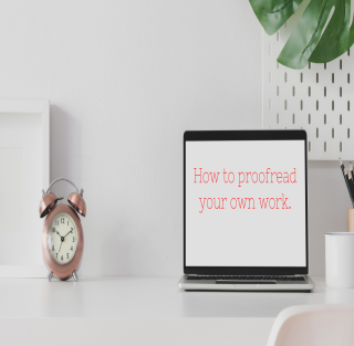 How to proofread your own work